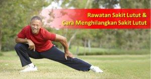 Rawatan Sakit Lutut : 7 Cara Menghilangkan Sakit Lutut Berkesan